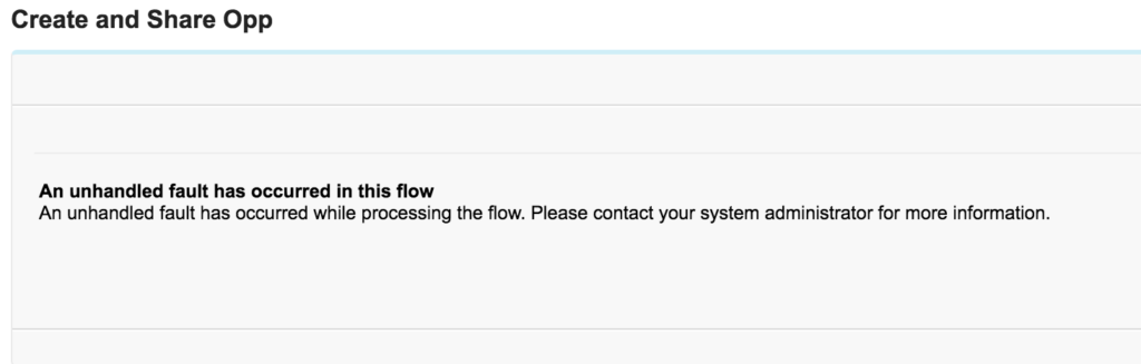 Visual Flow Error - An Unhandled Fault Has Occurred In This Flow
